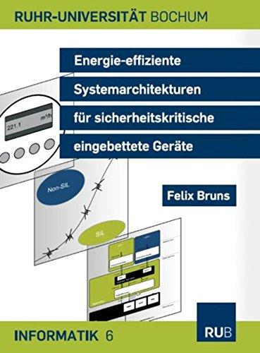 Energie-effiziente Systemarchitekturen für sicherheitskritische eingebettete Geräte (Informatik) -