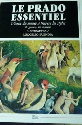 Le Prado essentiel (Sílex arte)