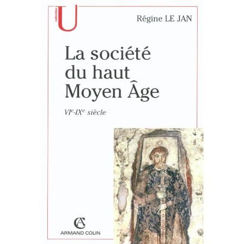 La société du haut Moyen Âge: VIe-IXe siècle