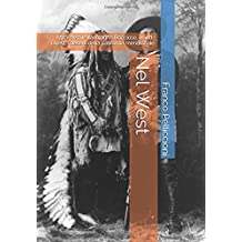 Nel West: Attraverso le Montagne Rocciose, il Sud-Ovest, i deserti della California meridionale (Viaggi e Ricerche di un Antropologo tra Vecchio e Nuovo Mondo, Band 4)