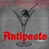 Antipasto [Explicit]
