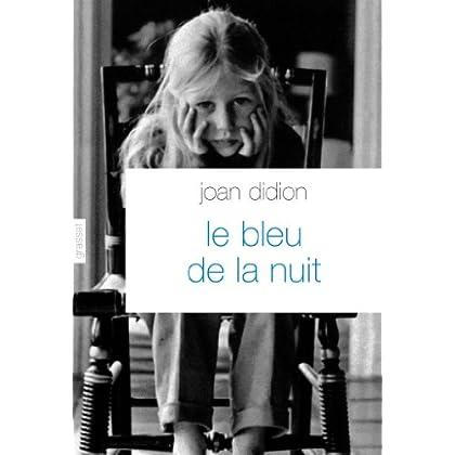 Le bleu de la nuit : traduit de l'anglais (Etats-Unis) par Pierre Demarty (Littérature Etrangère)