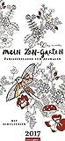 Mein Zen Garten - Kalender 2017: Familienplaner zum Ausmalen