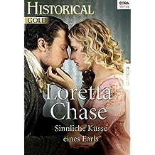 Sinnliche Küsse eines Earls (Historical)