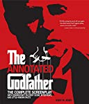 The Godfather is widely considered to be the greatest movie ever made. This fully authorised, fully annotated and illustrated edition of the film's screenplay is packed with little-known facts, behind-the-scenes information and exclusive interviews. ...