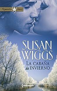 La cabaña de invierno par Susan Wiggs