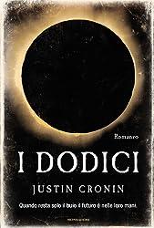 I Dodici (Omnibus) (Italian Edition)