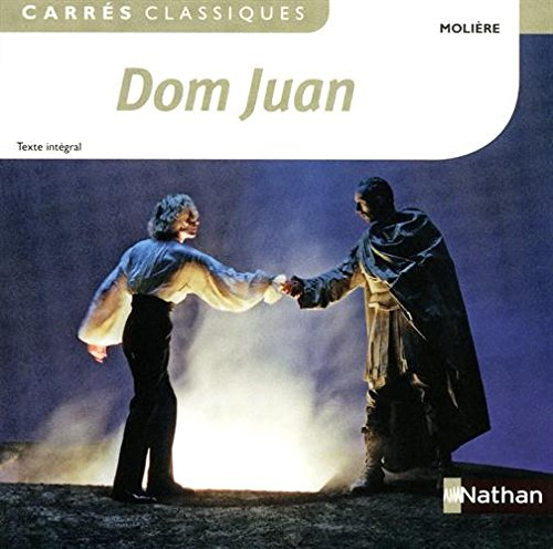 Dom Juan ou le festin de Pierre : Comédie 1665