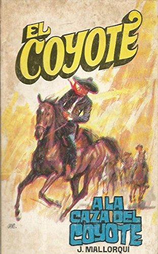 A La Caza Del Coyote
