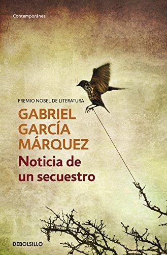 Noticia de un secuestro (CONTEMPORANEA) por Gabriel Garcia Marquez