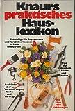 Knaurs praktisches Hauslexikon -