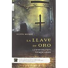 Llave De Oro,La (Novela Historica (roca))