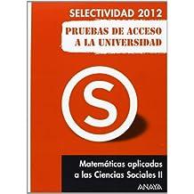 Matemáticas aplicadas a las Ciencias Sociales II. Pruebas de Acceso a la Universidad. (Selectividad/PAU 2012)