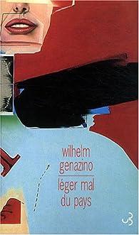 Léger mal du pays par Wilhelm Genazino