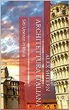 Scarica Libro Architettura italiana Siti Unesco in Italia (PDF,EPUB,MOBI) Online Italiano Gratis