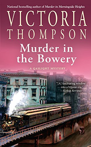 Murder in the Bowery (A Gaslight Mystery, Band 20)