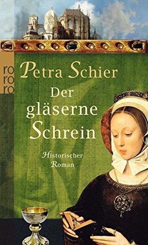 Der gläserne Schrein (Die Aachen-Trilogie, Band 2)