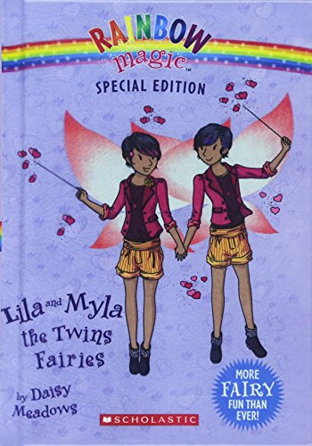 Lila And Myla, The Twins Fairies (Turtleback School & Library Binding Edition) (Rainbow Magic Special Edition) by Daisy Meadows