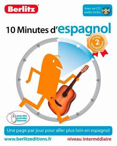 ESPAGNOL (D'), 10 MINUTES - NIVEAU 2 INTERMEDIAIRE
