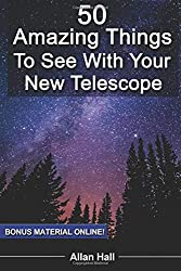 50 Amazing Things To See With Your New Telescope