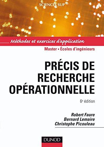 Précis de recherche opérationnelle - 6e éd. : Méthodes et exercices d'application (Mathématiques)