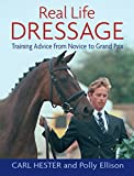 Image de REAL LIFE DRESSAGE: TRAINING ADVICE FROM NOVICE TO GRAND PRIX