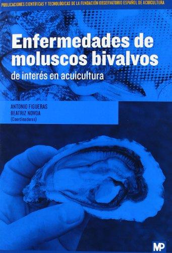 Enfermedades De Moluscos Bivalvos De Interés En Acuicultura