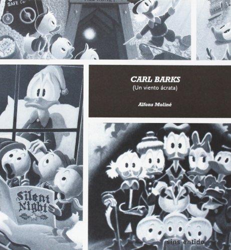 Portada del libro Carl Barks: Un viento ácrata (Sin palabras)
