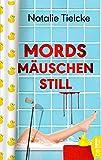 Image of Mordsmäuschenstill