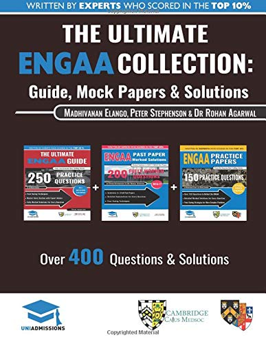 The Ultimate ENGAA Collection: 3 Books In One, Over 500 Practice Questions & Solutions, Includes 2 Mock Papers, 2019 Edition, Engineering Admissions Assessment, UniAdmissions por Madhivanan Elango