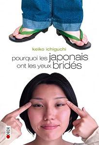 Pourquoi les Japonais ont les yeux bridés Edition simple One-shot