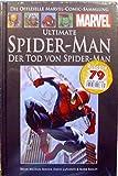 Die offizielle Marvel-Comic-Sammlung 70: Ultimate Spider-Man - Der Tod von Spider-Man