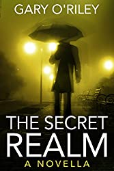The Secret Realm: A Novella