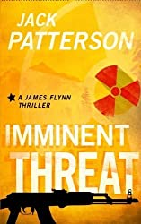Imminent Threat (A James Flynn Thriller) (Volume 2) by Jack Patterson (2015-08-05)