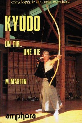 Kyudo : Un tir, une vie