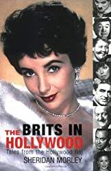 Brits in Hollywood: Tales From The Hollywood Raj
