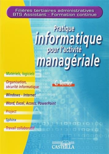 Pratique informatique pour l'activité managériale BTS Tertiaires par Casteilla