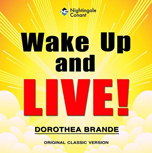 Wake Up and Live!: Original Classic Version