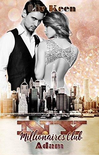 NY Millionaires Club - Adam von [Keen, Liv]