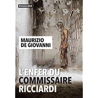 L'Enfer du commissaire Ricciardi (Rivages/Noir)
