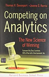 Competing on Analytics: The New Science of Winning.