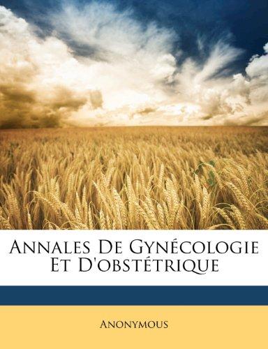 Annales de Gynecologie Et D'Obstetrique