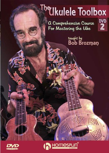 Preisvergleich Produktbild The Ukulele Toolbox 2 - A Comprehensive Course for Mastering the Uke taught by Bob Brozman