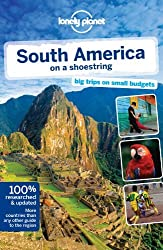 Lonely Planet South America on a shoestring (Travel Guide) by Lonely Planet (16-Aug-2013) Paperback