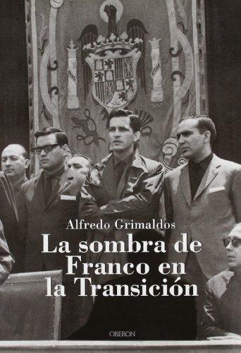 La Sombra De Franco En La Transición
