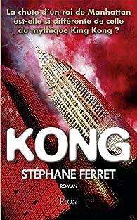 Kong par Stéphane Ferret