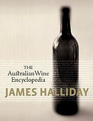 The Australian Wine Encyclopedia by James Halliday (2011-09-01)