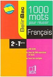 Français 2e-Tle : 1000 mots pour réussir