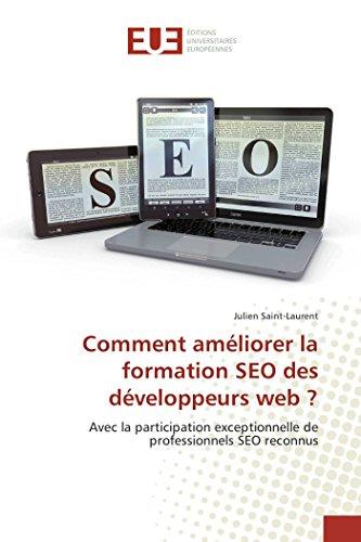 Comment améliorer la formation SEO des développeurs web ? par Julien Saint-Laurent