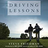 Driving Lessons: A Father, A Son, and the Healing Power of Golf